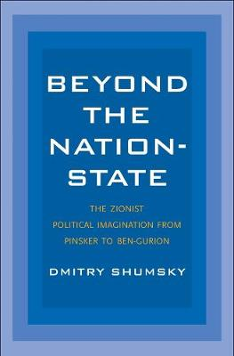 Beyond the Nation-State - Dmitry Shumsky