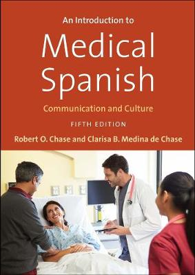 An Introduction to Medical Spanish - Robert O. Chase