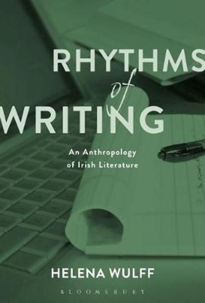 Rhythms of Writing - Helena Wulff
