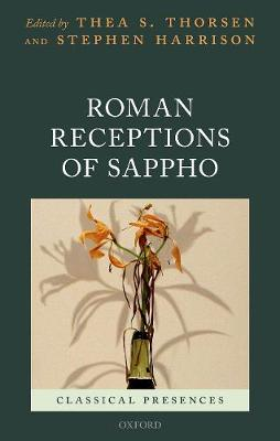 Roman Receptions of Sappho - Thea S. Thorsen
