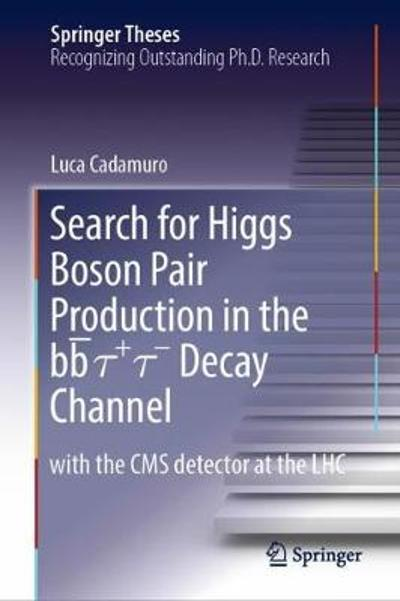 Search for Higgs Boson Pair Production in the bb   +  - Decay Channel - Luca Cadamuro
