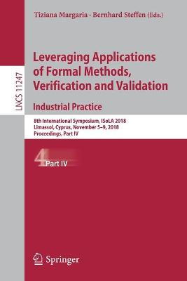 Leveraging Applications of Formal Methods, Verification and Validation. Industrial Practice - Tiziana Margaria
