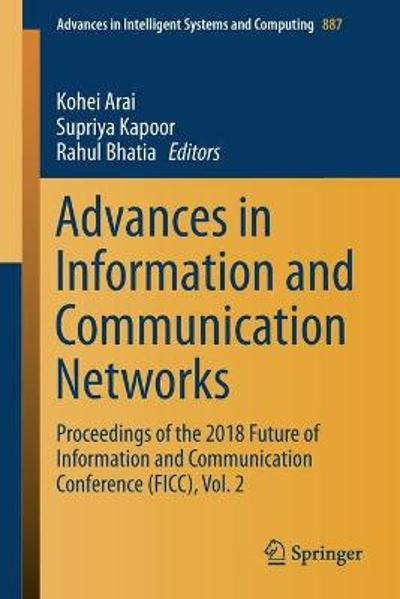 Advances in Information and Communication Networks - Kohei Arai