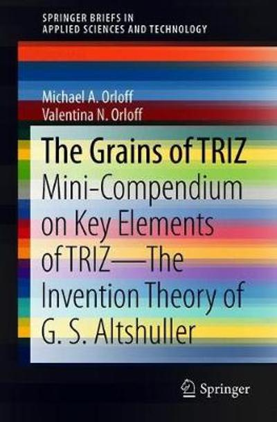 The Grains of TRIZ - Michael A. Orloff