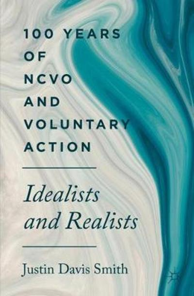 100 Years of NCVO and Voluntary Action - Justin Davis Smith