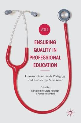 Ensuring Quality in Professional Education Volume I - Karen Trimmer