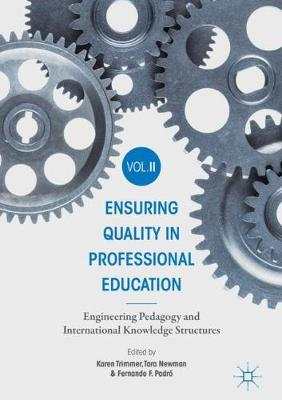 Ensuring Quality in Professional Education Volume II - Karen Trimmer