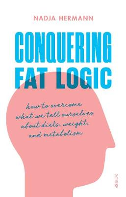 Conquering Fat Logic - Nadja Hermann