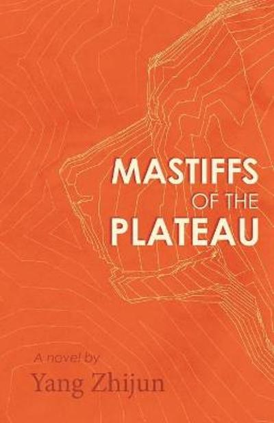 Mastiffs of the Plateau - Yang Zhijun