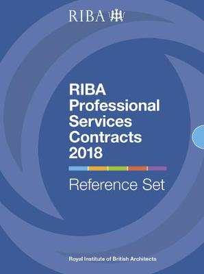 RIBA Professional Services Contracts 2018: Reference Set - RIBA