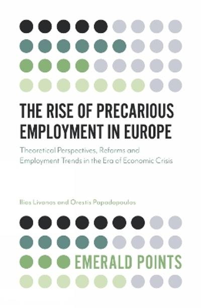 The Rise of Precarious Employment in Europe - Ilias Livanos