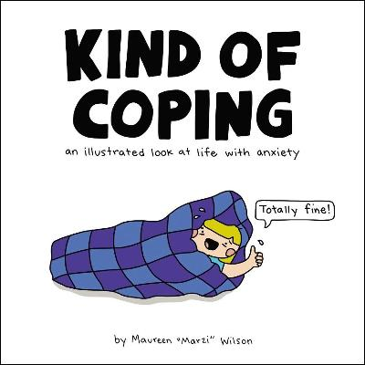 Kind of Coping - Maureen Marzi Wilson