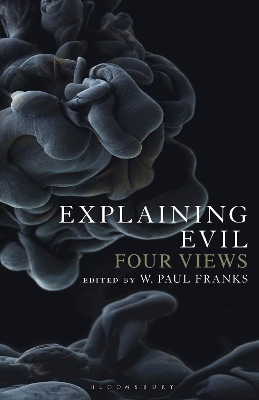Explaining Evil - W. Paul Franks