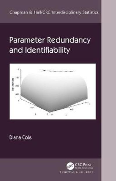Parameter Redundancy and Identifiability - Diana Cole