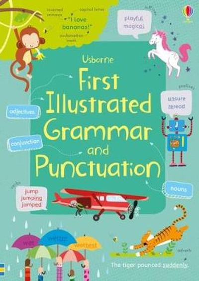 First Illustrated Grammar and Punctuation - Jane Bingham