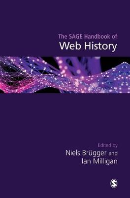 The SAGE Handbook of Web History - Niels Brugger