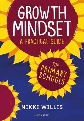 Growth Mindset: A Practical Guide - Nikki Willis