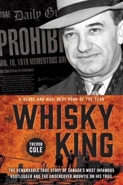 The Whisky King - Trevor Cole