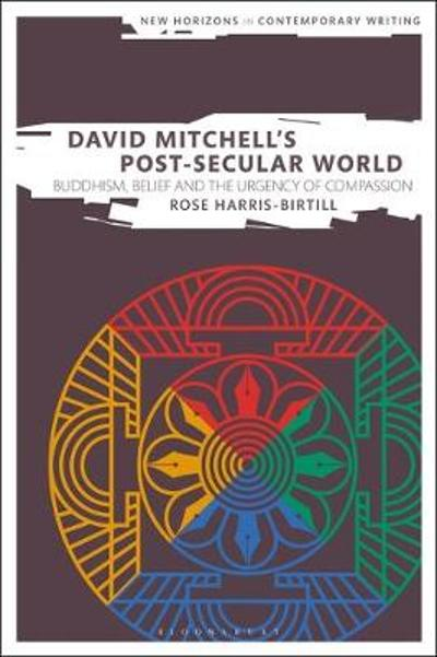 David Mitchell's Post-Secular World - Dr Rose Harris-Birtill