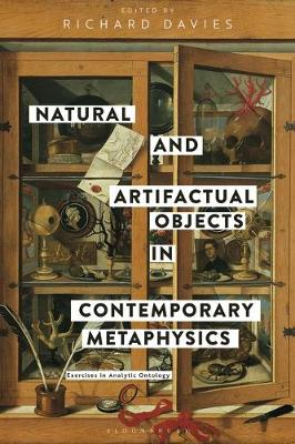 Natural and Artifactual Objects in Contemporary Metaphysics - Richard Davies