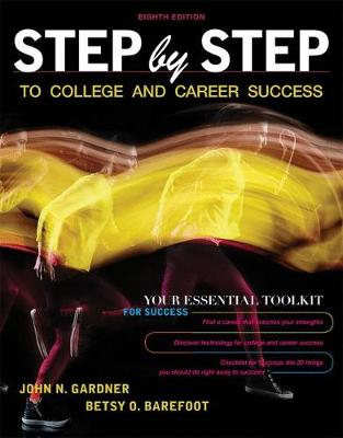 Step by Step to College and Career Success - John Gardner