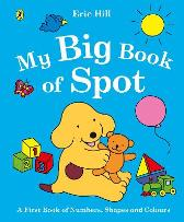 My Big Book of Spot - ERIC HILL