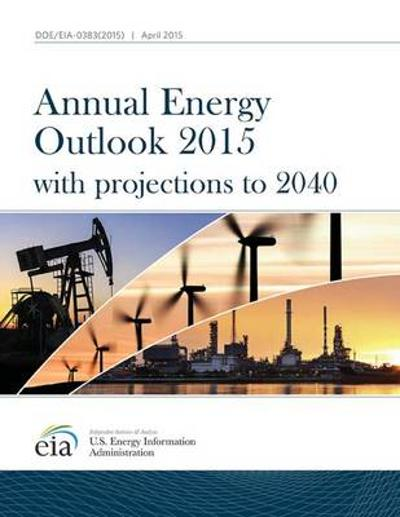 Annual Energy Outlook with Projections - Energy Information Administration