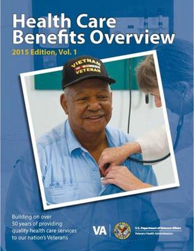 Health Care Benefits Overview - U.S. Department of Veterans Affairs