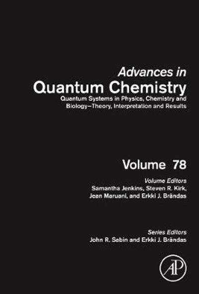 Quantum Systems in Physics, Chemistry and Biology - Theory, Interpretation and Results - Samantha Jenkins