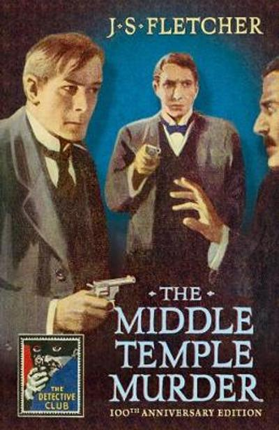 The Middle Temple Murder - J. S. Fletcher