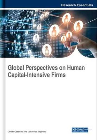 Global Perspectives on Human Capital-Intensive Firms - Cecile Cezanne