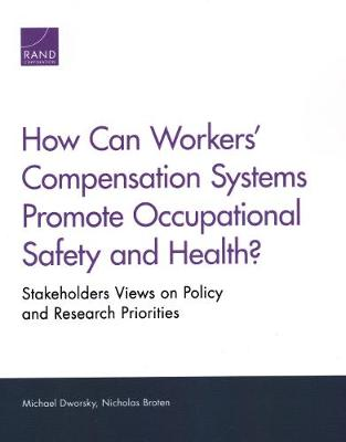 How Can Workers' Compensation Systems Promote Occupational Safety and Health? - Michael Dworsky