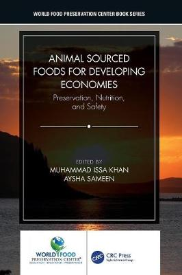 Animal Sourced Foods for Developing Economies - Muhammad Issa Khan