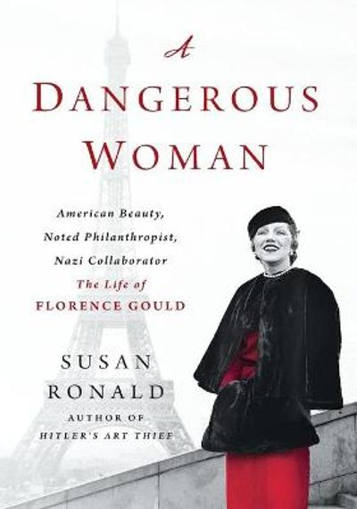 A Dangerous Woman - Susan Ronald