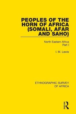 Peoples of the Horn of Africa (Somali, Afar and Saho) - I. M. Lewis