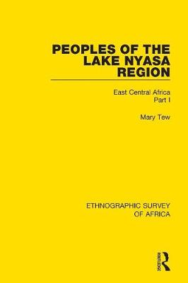 Peoples of the Lake Nyasa Region - Mary Tew