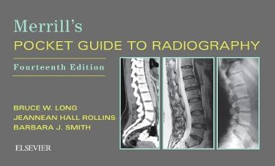 Merrill's Pocket Guide to Radiography - Bruce W. Long