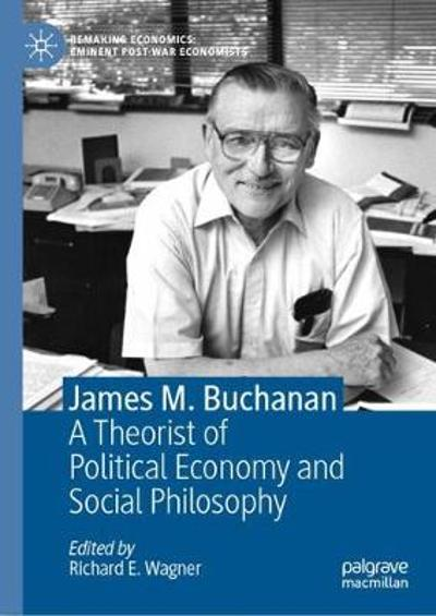 James M. Buchanan - Richard E. Wagner