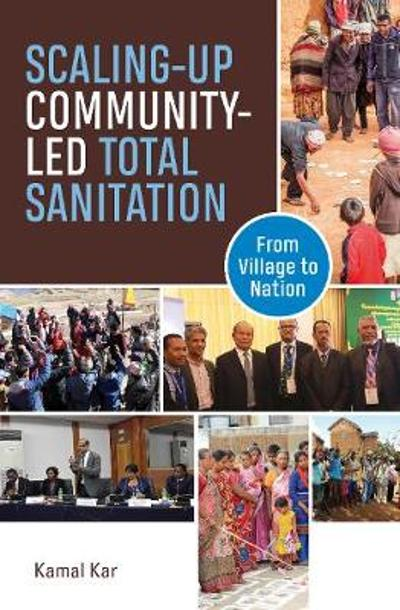 Scaling-up Community-Led Total Sanitation - Kamal Kar