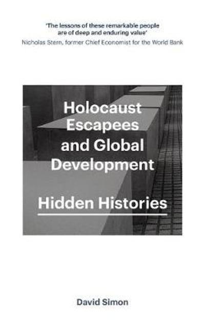 Holocaust Escapees and Global Development - David Simon