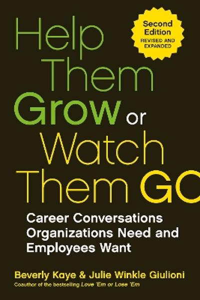 Help Them Grow Or Watch Them Go - Beverly Kaye