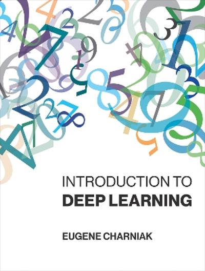 Introduction to Deep Learning - Eugene Charniak