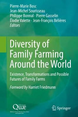 Diversity of Family Farming Around the World - Pierre-Marie Bosc