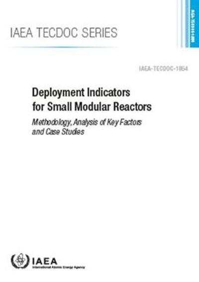 Deployment Indicators for Small Modular Reactors - International Atomic Energy Agency