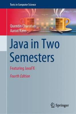 Java in Two Semesters - Quentin Charatan