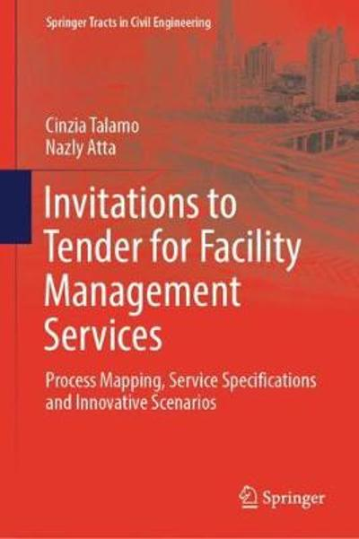 Invitations to Tender for Facility Management Services - Cinzia Talamo