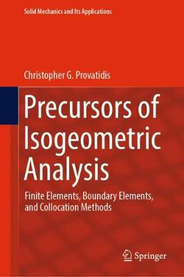 Precursors of Isogeometric Analysis - Christopher G. Provatidis