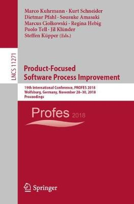 Product-Focused Software Process Improvement - Marco Kuhrmann