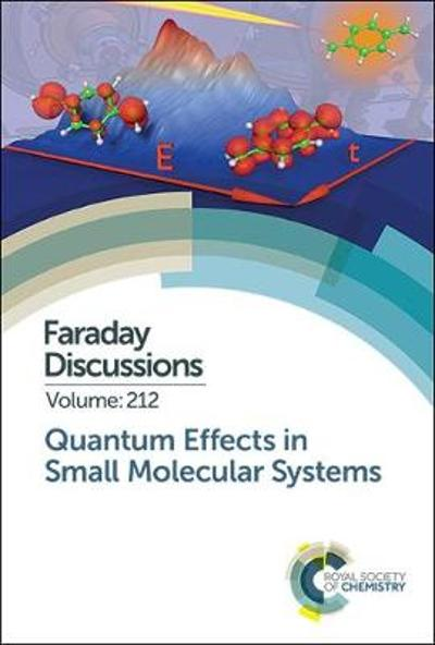 Quantum Effects in Small Molecular Systems - Royal Society of Chemistry