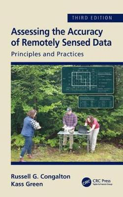 Assessing the Accuracy of Remotely Sensed Data - Russell G. Congalton